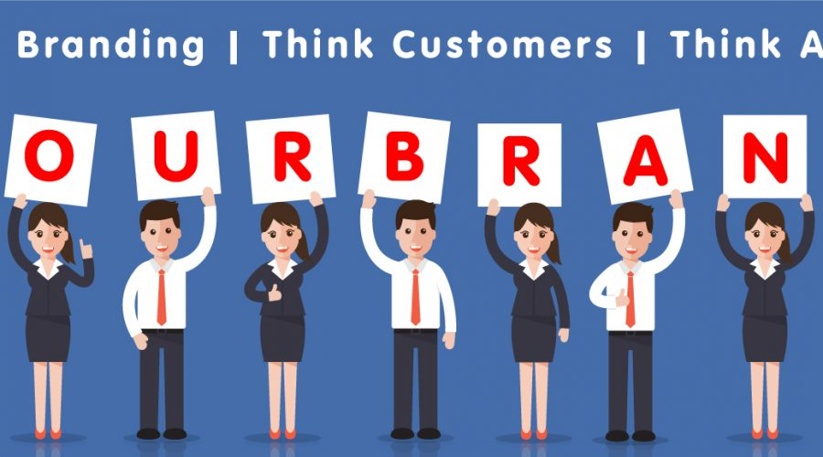 Think Branding, Think Customers, Think Again!
